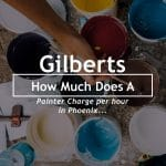 How Much Does a Painter Charge Per Hour in Phoenix - gilbertspainting.com